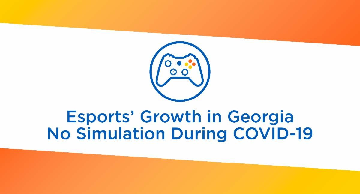 Georgia Uniquely Positioned for Future of Game Development in Wake of Esports, Gaming Explosion During COVID-19
